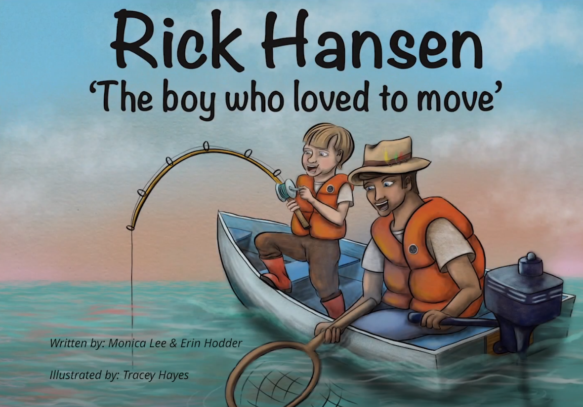 Rick Hansen, The Boy Who Loved to Move