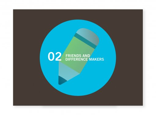 Graphic of a pencil. Text: Friends and difference makers.