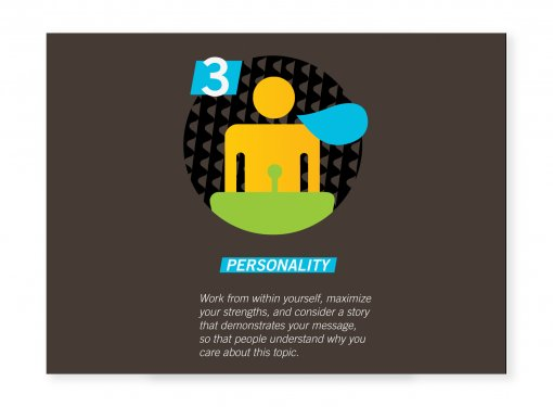 "Graphic of a man. Text: ""Personality - Work from within yourself, maximize your strengths, and consider a story that demonstrates your message, so that people understand why you care about this topic."""