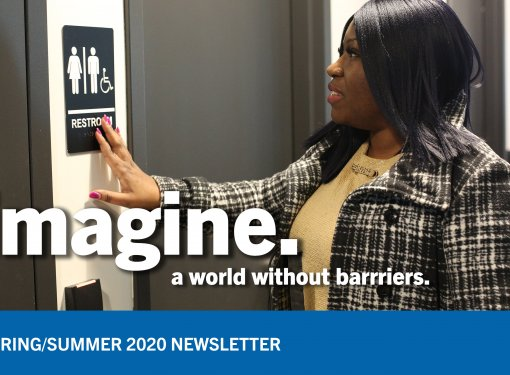Blind woman feels braille signage, with text in foreground: Imagine. A World Without Barriers. Spring/Summer Newsletter 2020.
