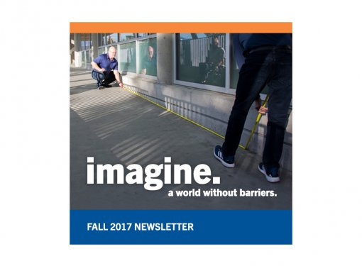 Rick Hansen Foundation Fall 2017 Newsletter graphic says: Imagine a world without barriers
